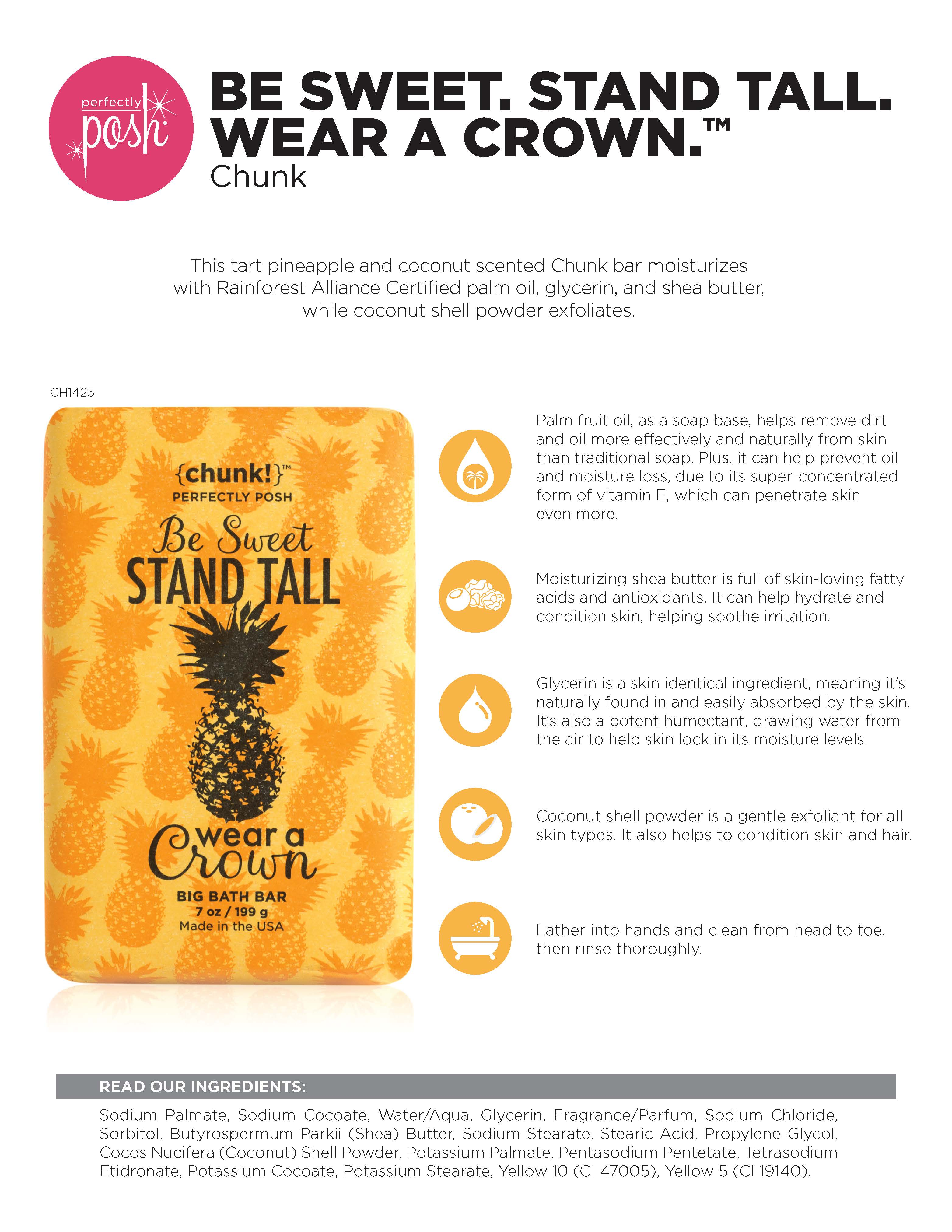 Be Sweet, Stand Tall, Wear a Crown Chunk